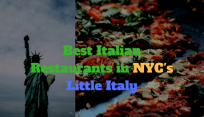 Best Italian Restaurants NYC Little Italy