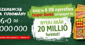 Nyeretlen Szuper Bankó akció 2019 - nyerj 20 milliót: a játék február 17-ig tart.