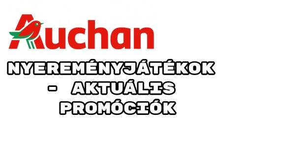 Auchan nyereményjátékok - aktuális Auchan promóciók