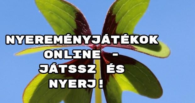 Nyereményjátékok online - játssz és nyerj az interneten!