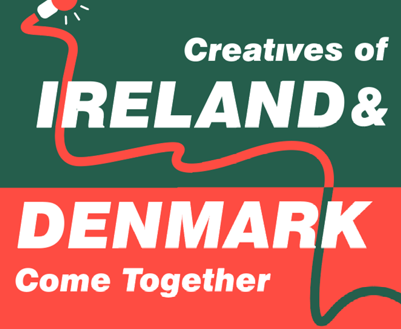 New podcast: Creatives of Ireland and Denmark Come Together