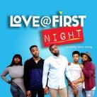 Love@First Night - full season 1 - watch now!