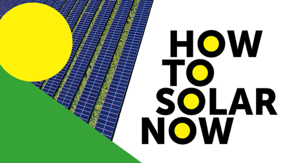 This image has an empty alt attribute; its file name is How-to-solar-now.jpg