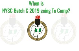 When will Nysc batch c 2019 go to camp