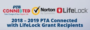 PTA Connected with Lifelock grant recipients