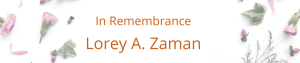 Lorey A Zaman - In Remebrance