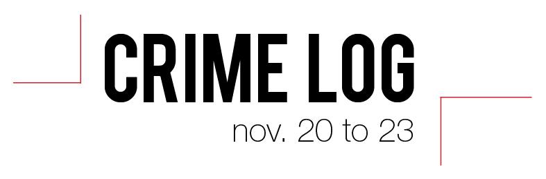 Crime Log: Nov. 20 to 23