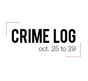 Crime Log: Oct. 25-29