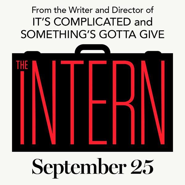 Intern, released September 25th, stars Robert DeNiro and Anne Hathaway.