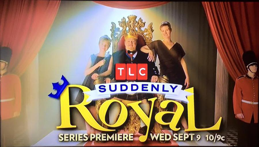TLC%E2%80%99s+%E2%80%9CSuddenly+Royal%E2%80%9D+premiered+last+Wednesday%2C+the+story+of+a+seemingly+regular+family+discovering+their+ties+to+royalty.