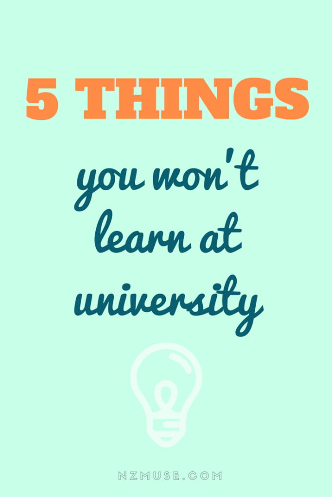 5 things you don't learn at university