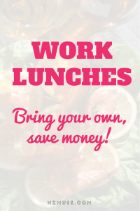 Bring lunch to work and save money