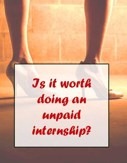 Are unpaid internships worth it?