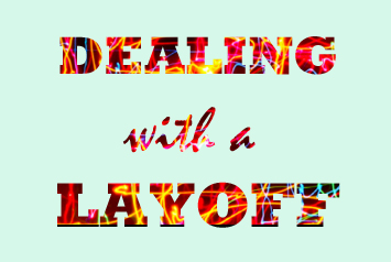How to deal with a layoff gracefully - advice for couples
