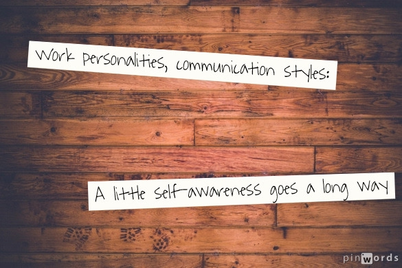 Finding your work personality and communication style
