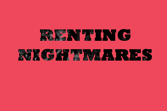 RENTING NIGHTMARES - NZ Muse