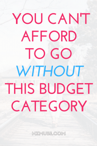THE ONE BUDGET CATEGORY YOU CAN'T AFFORD TO GO WITHOUT
