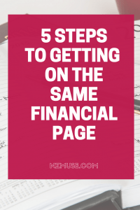 5 steps to getting on the same financial page with your partner