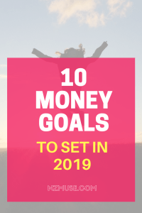 10 MONEY GOALS TO SET IN 2019