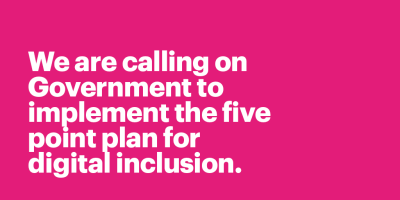 The five point plan for digital inclusion: COVID 19 and beyond
