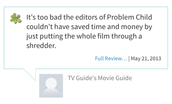 worst rotten tomatoes reviews, most rotten reviews from rotten tomatoes, problem child
