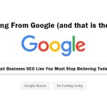 Small Business SEO Lies You Must Stop Believing Today