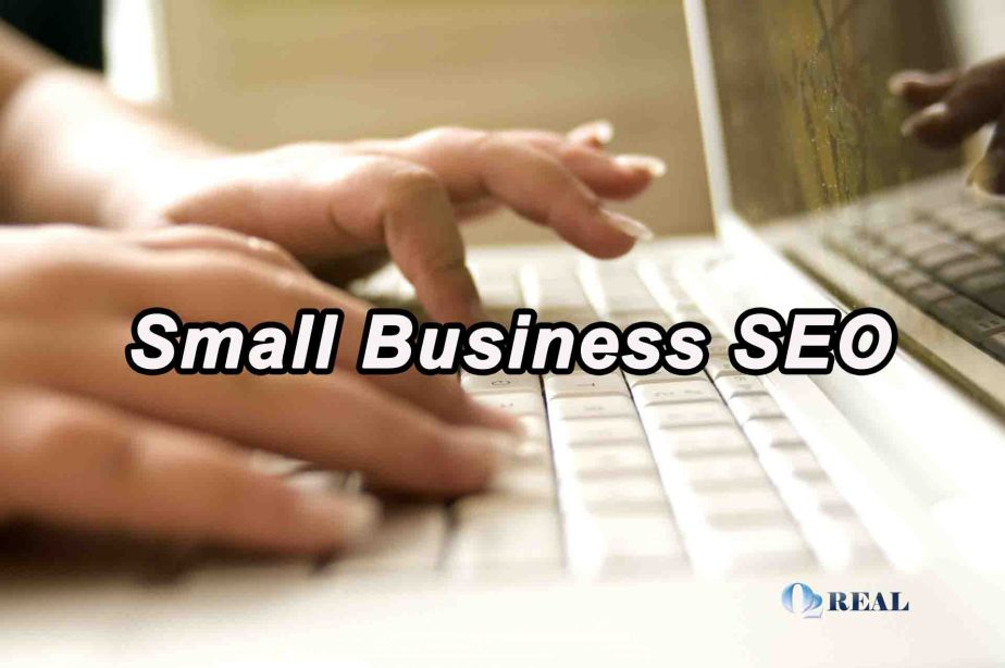 Small Business SEO - O2 Real