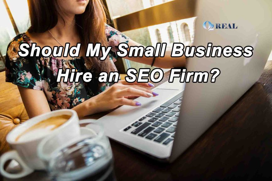 Should My Small Business Hire an SEO Firm 2