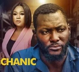 The Mechanic (2021) – Nollywood Movie