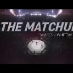 Fight Night Adelaide: The Matchup – Brad Tavares vs. Robert Whittaker