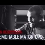 Fight Night New Orleans: Dan Henderson – Memorable Match-ups