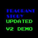 Fragrant Story – Updated V2 Demo – TEASER TRAILER!