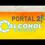 Portal 2 Alcohol Science