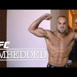 UFC 188 Embedded: Vlog Series - Episode 3