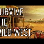 How To Survive The Wild West – EPIC HOW TO