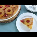 Cake Recipes – How to Make Old Fashioned Pineapple Upside Down Cake
