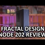 The king of small form factor cases? – Fractal Design Node 202 Review