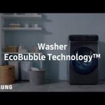 Samsung FlexWash™ : EcoBubble Technology™