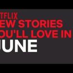 New to Netflix Australia   June   Netflix