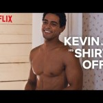 The Princess Switch | Have You Ever Seen Kevin with His Shirt Off? | Netflix