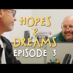 Hopes & Dreams – Ep. 03 | Kevin James