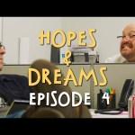 Hopes & Dreams – Ep. 04 | Kevin James