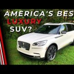 The 2021 Lincoln Aviator is Still the Best American Luxury 3-Row Family SUV