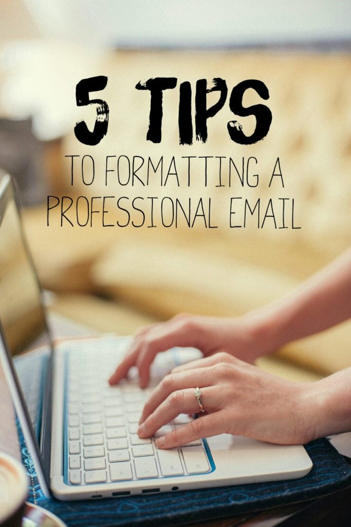 5 Tips to formatting a Professional Email! These are GREAT tips for bloggers, creatives, business owners and employees! Your blog is a business! Treat it like one. Blog Tips. Email Tips.