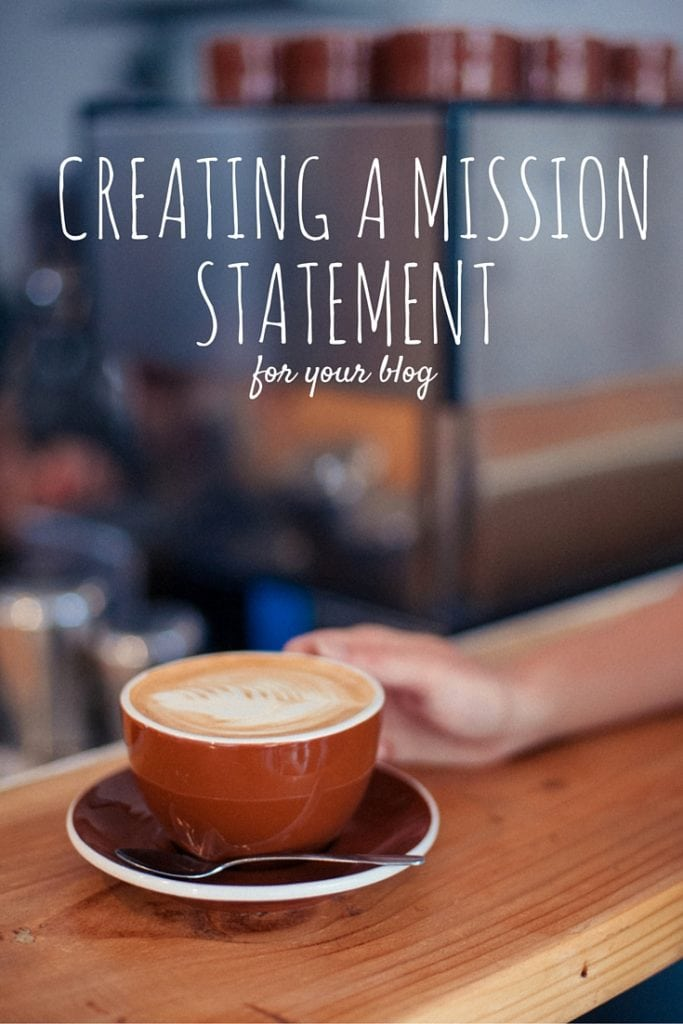 Why you Need a Mission Statement for you Blog/ Business & How to get it done Today