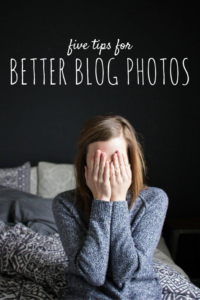 5 Tips for Better Blog Photos