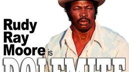 Rudy Ray Moore Is Dolemite!
