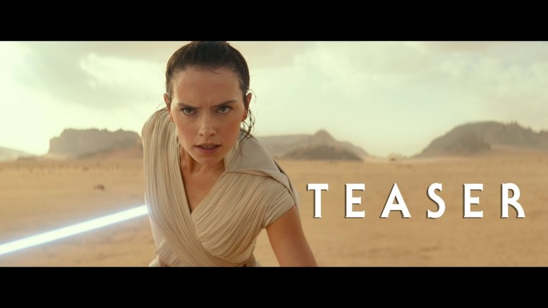 "star wars episode ix rise of sky - Star Wars Episode IX ""The Rise Of Skywalker"" Trailer Released At SWCC"