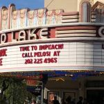 Grand Lake Theater Marquee In Oakland Calls For Trump Impeachment