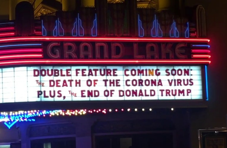 Oakland Grand Lake Theater Owner Allen Michaan's Last Marquee For A While Due to Pandemic